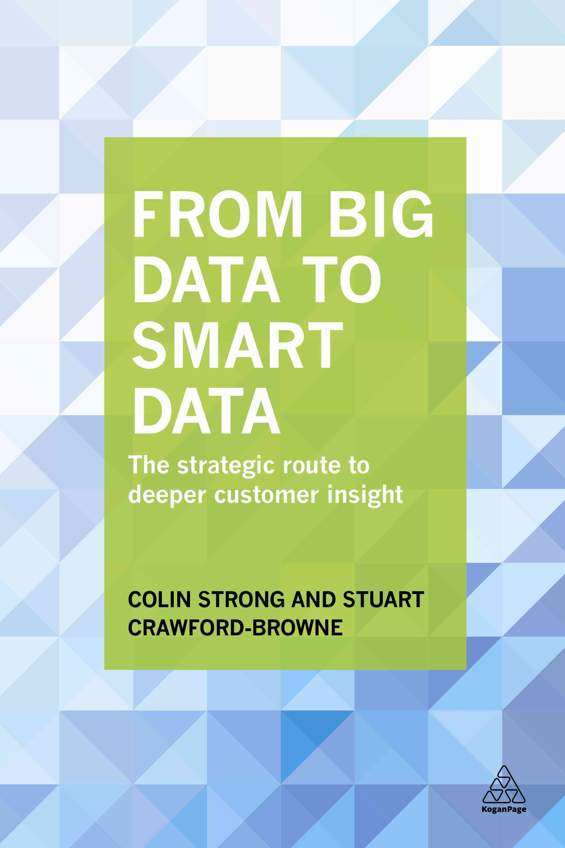 From Big Data to Smart Data By Strong, Colin/ Crawford-browne, Stuart
